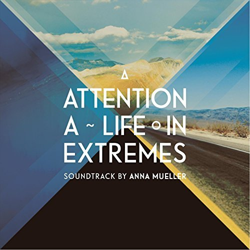 A Attention a Life in Extremes